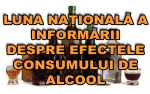Luna Nationala a Informarii despre Efectele Consumului de Alcool