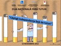 15 noiembrie 2012 - Ziua Națională fără Tutun